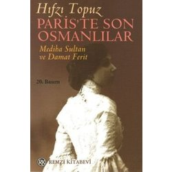 paris-te-son-osmanlilar-mediha-sultan-ve-damat-ferit_med