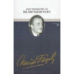 bati-tefekkuru-ve-islam-tasavvufu-18-necip-fazil-butun-eserleri_med
