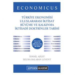 2019 KPSS A Grubu Economicus Türkiye Ekonomisi Uluslararası İktisat Büyüme ve Kalkınma İktisadi Doktrinler Tarihi Konu Anlatımı Pegem Yayınları