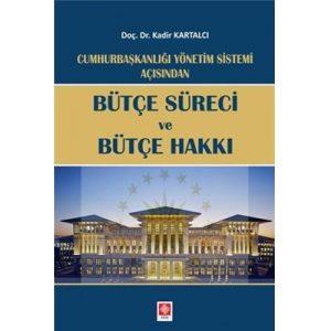 Cumhurbaskanligi-Yonetim-Sistemi-Acisindan-Butce-Sureci-ve-Butce-Ha