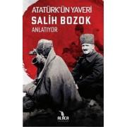 Ataturk-un-Yaveri-Salih-Bozok-Anlatiyor