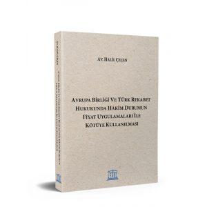 avrupa-birligi-ve-turk-rekabet-hukukunda-hkim-durumun-fiyat-uygulamalari-ile-kotuye-kullanilmasi-6906550