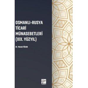osmanli-rusya-ticari-munasebetleri