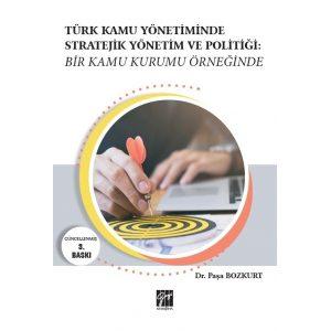 turk-kamu-yonetiminde-stratejik-yonetim-ve-politigi