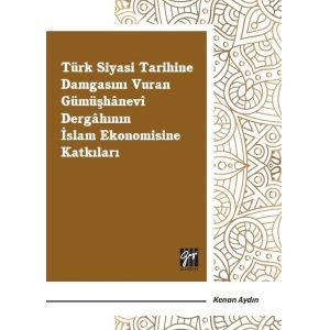 turk-siyasi-tarihine-damgasini-vuran-gumushanevi-dergahi-on