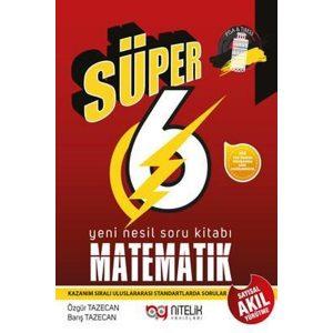 0448764_super-6-sinif-yeni-nesil-matematik-soru-kitabi_600